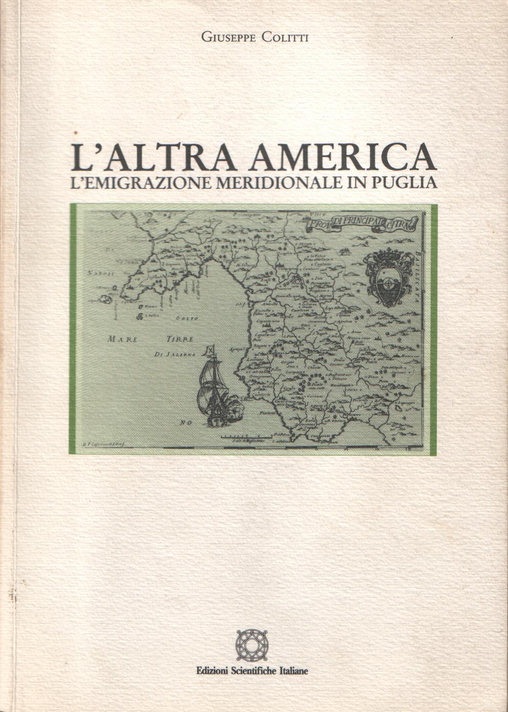 Giuseppe Colitti » L'altra America